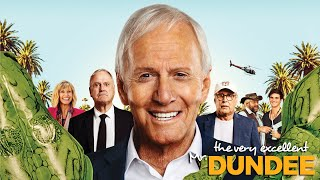 The Very Excellent Mr. Dundee - Official Trailer