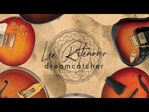 Lee Ritenour - Dreamcatcher (Official Visualizer) online metal music video by LEE RITENOUR