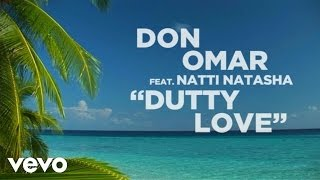 Don Omar   Dutty Love (Lyric Video) Ft. Natti Natasha