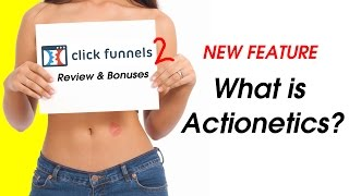 Clickfunnels Review - What is Actionetics? - Clickfunnels New Feature - BONUS