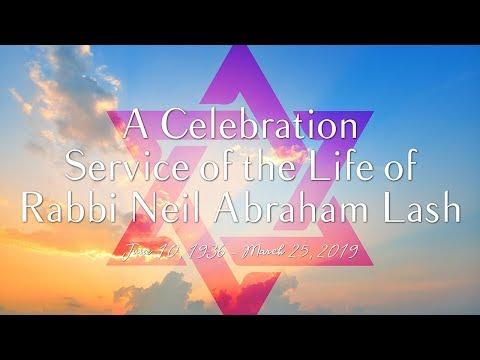 A Celebration of the Life of Rabbi Neil Lash