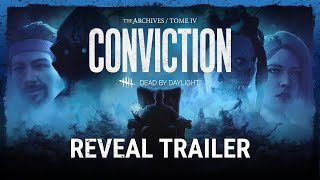 Tome IV: CONVICTION has opened within The Archives, bringing new stories to discover in the world of Dead by Daylight. Witness the Auris, a device capable of peering into the memories of those who've entered the Fog. Through it, the mysterious Observer grants players access to a new series of Challenges to help them piece together these memories and his overall role.   Tome IV: CONVICTION includes the memories of:    - Meg Thomas - EAT DUST  - Lisa Sherwood (The Hag) - STROKE OF LUCK  - Ace Visconti - GO FOR BROKE  - Philip Ojomo (The Wraith) - THE ALGEBRA OF INFINITE NIGHT   Tome IV: CONVICTION is available on July 29th through The Archives.   Dead by Daylight is an asymmetrical multiplayer horror game where one player takes on the role of a brutal killer and the other four play as Survivors. As a Killer, your goal is to sacrifice as many Survivors as possible. As a Survivor, your goal is to escape and avoid being caught and killed.     BUY NOW: https://deadbydaylight.com/   Join the official forum: https://forum.deadbydaylight.com/en/   Like and follow us on our official Social Media Channels:  - Facebook: https://www.facebook.com/DeadByDaylight/  - Twitter: https://twitter.com/deadbybhvr  - Instagram: https://instagram.com/deadbydaylight   #deadbydaylight #dbd #dbdarchives