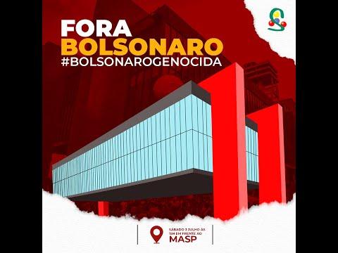 Fora Bolsonaro é dia 3 de julho