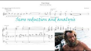 Cast Away Theme By Alan Silvestri (Score Reduction And Analysis)