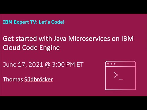 Get started with Java Microservices on IBM Cloud Code Engine