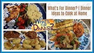 What's For Dinner this week | Easy Dinner Ideas to Cook at Home