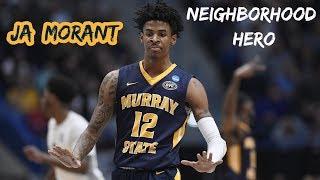 Ja Morant Mix ~ Neighborhood Hero (Lil Durk)