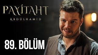 Payitaht Abdulhamid episode 89 with English subtitles Full HD