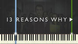 13 Reasons Why   The Night We Met   Lord Huron [Piano Tutorial] (Synthesia)