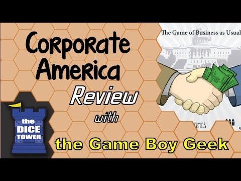 Dice Tower: The Game Boy Geek Reviews Corporate America