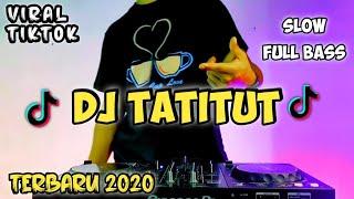 DJ TATITUT REMIX VIRAL TIKTOK (POPPY CAPELLA) LAGU TATITUT VIRAL TIKTOK 2020 FULL BASS