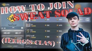 HOW TO JOIN SWEATSQUAD COD MOBILE ( ifergs clan )
