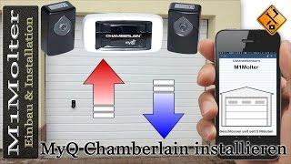 Garagentor mit Handy öffnen - MyQ Chamberlain installieren und einbauen von M1Molter