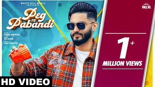 Peg Te Pabandi (Full Song) Karn Sekhon |  DJ Flow | New Song 2019 | White Hill Music