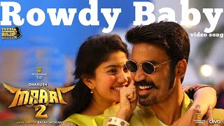 Maari 2 movie title song Rowdy Baby