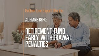 Retirement Fund Early Withdrawal Penalties