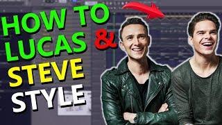 HOW TO FUTURE BOUNCE LIKE LUCAS & STEVE - FL Studio Tutorial