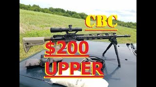 Cheapest ar-15 upper receiver CBC $200