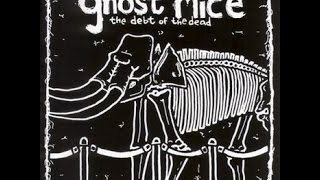 Ghost Mice - The Road Goes On Forever