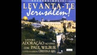 Paul Wilbur E Cristina Mel- Louve Adonai (Praise Adonai) (Hosanna! Music)