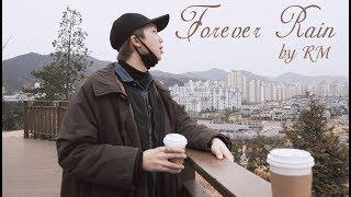 [VIETSUB] Forever Rain   RM (Mono   Playlist 20181023)