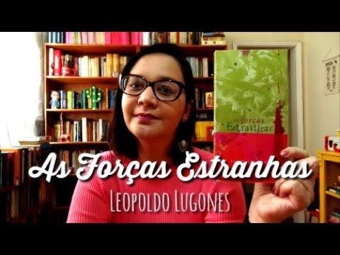 Resenha: As Forças Estranhas, de Leopoldo Lugones