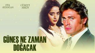 Güneş Ne Zaman Doğacak (1977) - Türk Filmi (Cüneyt Arkın & Oya Aydoğan)