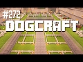 The Dogs Are Gone | Dogcraft (Ep.272)