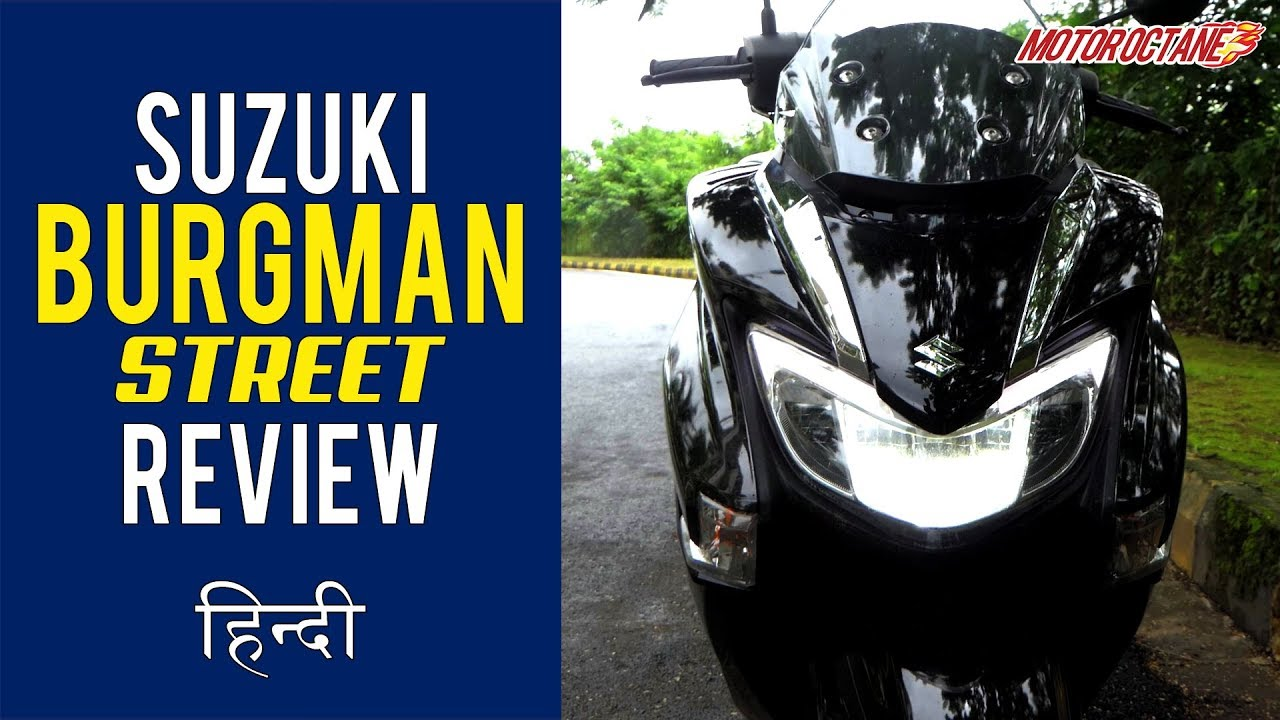 Motoroctane Youtube Video - Suzuki Burgman Street 125 Review | Hindi | MotorOctane