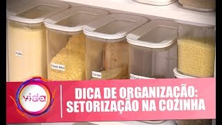 Dica de organização: setorização e organização na cozinha