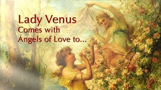 Lady Venus Comes with Angels of Love