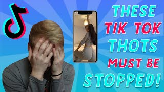 These Tik Tok Thots MUST Be Stopped..