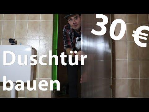 Duschtür bauen   DIY für weniger als 30€
