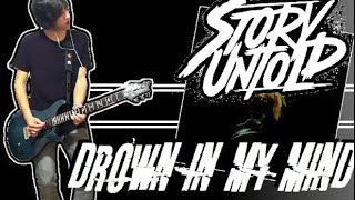 Story Untold - Drown In My Mind Guitar Cover (w/ Tabs)