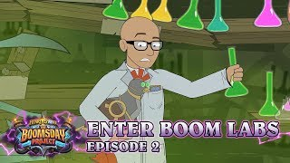 Hearthstone: Enter Boom Labs Episode 2