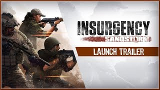 INSURGENCY SANDSTORM - Official Cinematic LAUNCH Trailer 2018 (PC, PS4 & XB1) HD