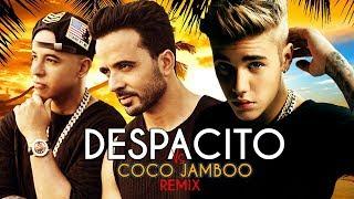 Luis Fonsi  Justin Bieber - Despacito Vs Coco Jamboo (Robin Skouteris Mashup)