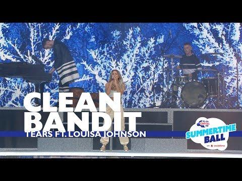 Clean Bandit - 'Tears' ft. Louisa Johnson (Live At Capital's Summertime Ball 2017)