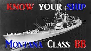 World of Warships - Know Your Ship #23 - Montana Class Battleship