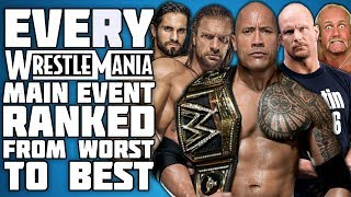 Every WrestleMania Main Event Ranked From WORST To BEST