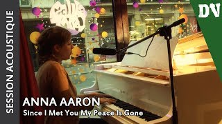 Anna Aaron - Since I Met You My Peace Is Gone (acoustic live) - 24 novembre 2011