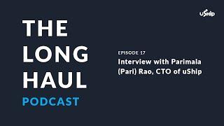 The Long Haul Trucking Podcast: Meet uShip CTO Parimala Rao