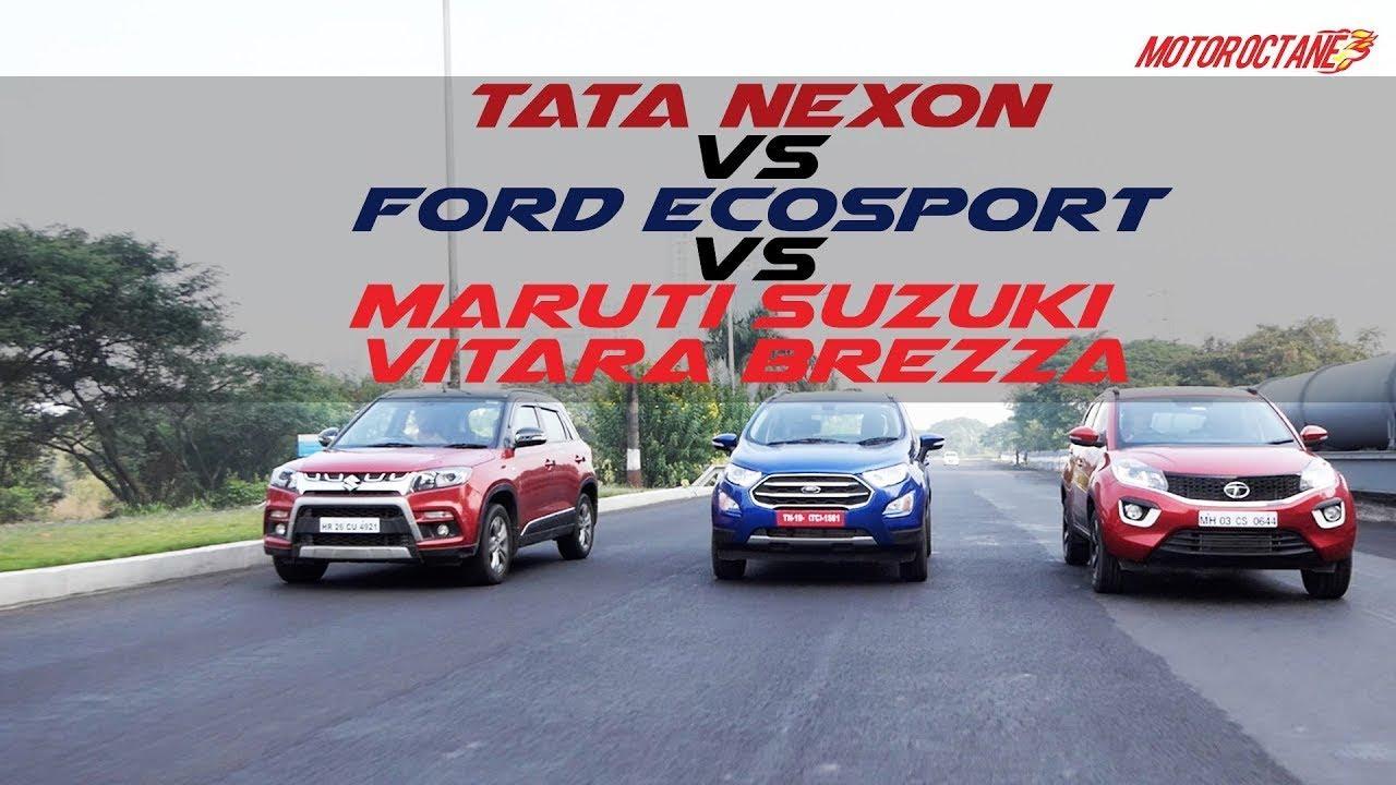Motoroctane Youtube Video - Ford Ecosport 2017 vs Maruti Vitara Brezza vs Tata Nexon COMPARISON   MotorOctane