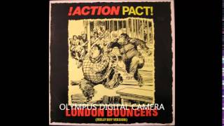 Action Pact - London Bouncers (Full Album)