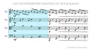 John Schmidt's Waterfall, For String Quartet