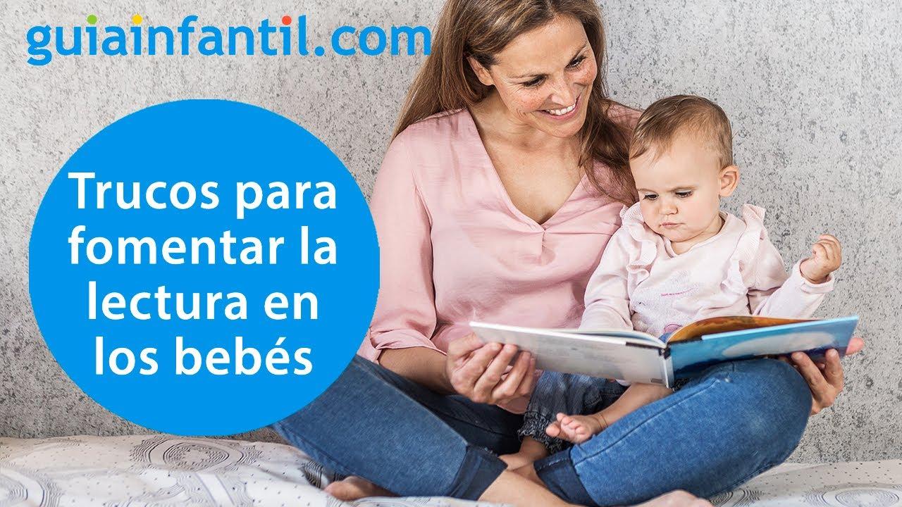 Trucos para fomentar el hábito de lectura en niños de 0 a 3 años | Acercar a los bebés a los libros
