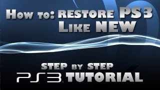 How to restore PS3 system as if brand new