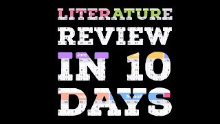 How to write a literature review in 10 days