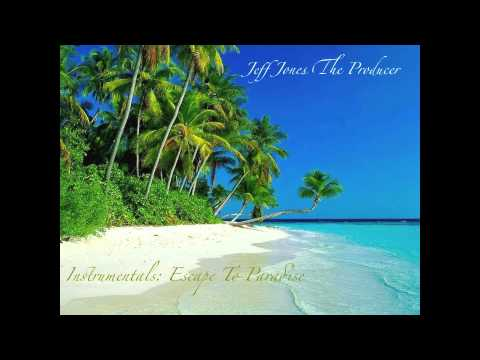 A Day In Paradise - Jeff Jones The Producer