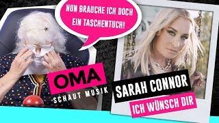 Oma Schaut Musik   Sarah Connor (Ich Wünsch Dir)